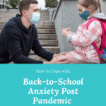 Back-to-School Anxiety After the Pandemic