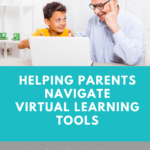 Basic Virtual Classrooms Tools for Parents