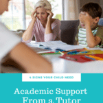 4 Signs Your Child Needs Academic Support From a Tutor