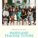Become a Tutor with Maryland Teacher Tutors!